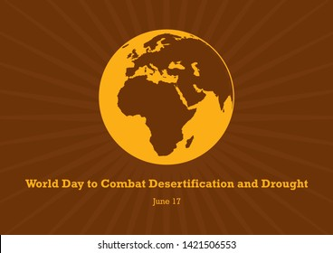 World Day to Combat Desertification and Drought Poster. Ecological disaster illustration. Overheated planet Earth icon. Superheated planet Earth illustration. Global Warming Poster. Important day