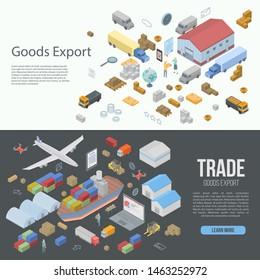 World goods export banner set. Isometric set of world goods export banner for web design