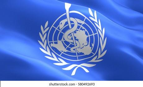 World Health Organization flag. Waving colorful World Health Organization flag