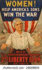 World War 1 poster for the 2nd Liberty Loan of 1917. Poster reads, 'Women! Help America's sons win the war--Buy U.S. Government Bonds.'