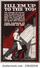 World War I, Poster showing men loading crates onto a boxcar, text reads: 'Fill 'em up to the top, the nation is counting on you', poster by Ernest Hamlin Baker, 1917.