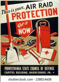 World War II. 'This is your air raid protection Get it now'. Poster encouraging civilians to be properly prepared for air raids. Color silkscreen, ca. 1942