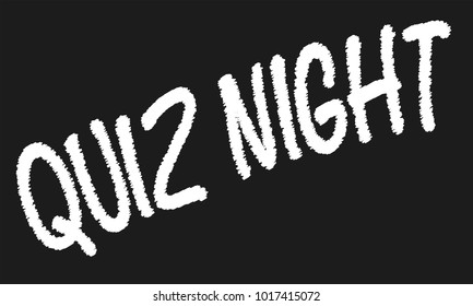 A worn out old blackboard with the chalk text QUIZ NIGHT
