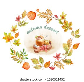 Wreath of autumn leaves, berries and desserts. In the center of the dessert and the writing