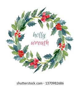 Wreath with watercolor green holly leaves and red berries. Hand drawn illustration for your design: card,  invitation, greeting, smm. Isolated on white background