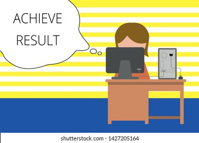 Writing note showing Achieve Result. Business photo showcasing Accomplishment Attain Bring to a successful conclusion Young female working in office computer office monitor photo.