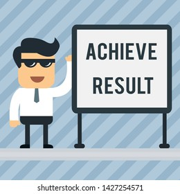 Writing note showing Achieve Result. Business photo showcasing Accomplishment Attain Bring to a successful conclusion Office Worker Sunglass Blank Whiteboard Meeting Presentation.