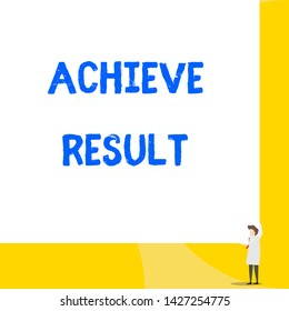 Writing note showing Achieve Result. Business photo showcasing Accomplishment Attain Bring to a successful conclusion Young woman holding two hands right corner big rectangle.
