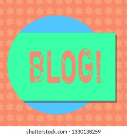 Writing note showing Blog. Business photo showcasing Preperation of catchy content for blogging websites Rectangular Color Shape with Shadow Coming Out from a Circle.