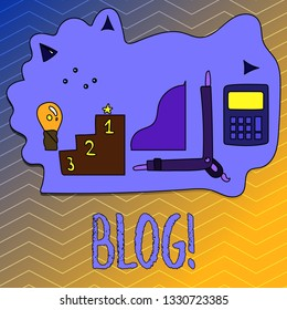 Writing note showing Blog. Business photo showcasing Preperation of catchy content for blogging websites.