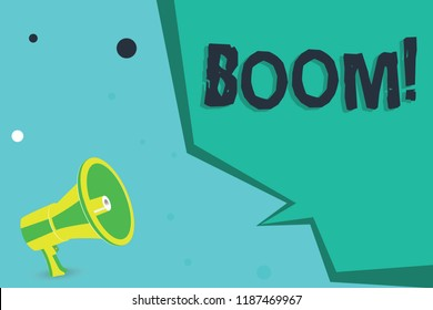 Writing note showing Boom. Business photo showcasing Loud Deep resonant sound Sudden economic growth Abrupt Expansion