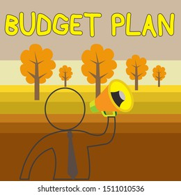 Writing note showing Budget Plan. Business photo showcasing financial schedule for a defined period of time usually year Outline Symbol Man Loudspeaker Making Announcement Giving Instructions.
