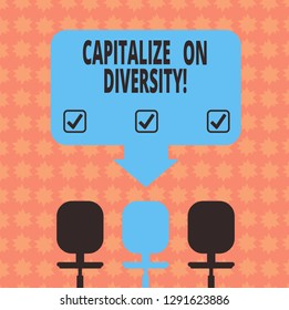 Writing note showing Capitalize On Diversity. Business photo showcasing Bringing together workers with different ethnicity Space Color Arrow Pointing to One of the Three Swivel Chairs.