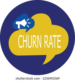 Writing note showing Churn Rate. Business photo showcasing Percentage customers stop subscribing Employees leave job