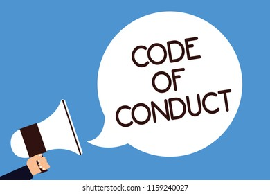 Writing note showing Code Of Conduct. Business photo showcasing Ethics rules moral codes ethical principles values respect Man hold megaphone loudspeaker speech bubble screaming blue background.