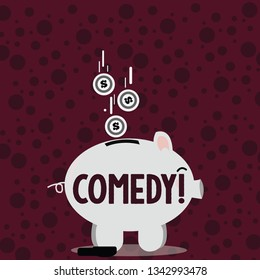 Writing note showing Comedy. Business photo showcasing Fun Humor Satire Sitcom Hilarity Joking Entertainment Laughing Piggy Bank Sideview and Dollar Coins Falling Down to Slit.