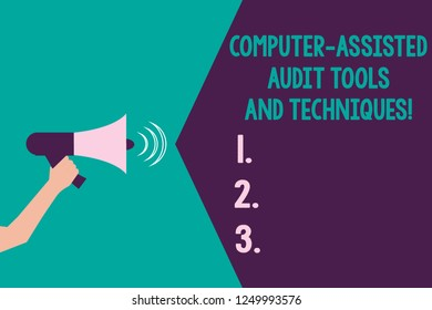Writing note showing Computer Assisted Audit Tools And Techniques. Business photo showcasing Modern auditing applications Hu analysis Hand with Megaphone Sound Effect icon Text Space.