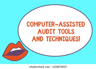 Writing note showing Computer Assisted Audit Tools And Techniques. Business photo showcasing Modern auditing applications Sensually Parted Red Lips wearing Lipstick and blank white oval board.