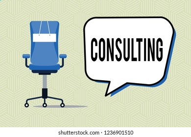 Writing note showing Consulting. Business photo showcasing Asking for expert advice opinion on particular subject Discussion