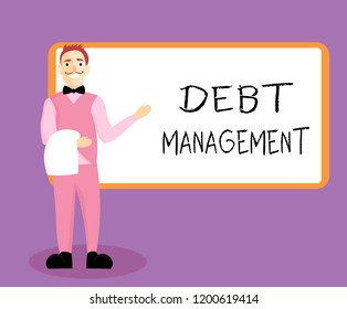 Writing note showing Debt Management. Business photo showcasing The formal agreement between a debtor and a creditor