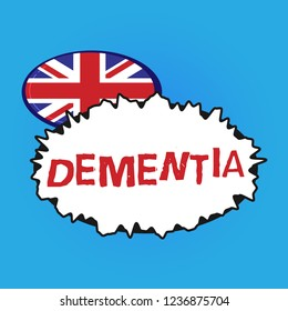 Writing note showing Dementia. Business photo showcasing Impairment in memory Loss of cognitive functioning Brain disease