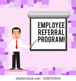 Writing note showing Employee Referral Program. Business photo showcasing Recommend right jobseeker share vacant job post Man in Necktie Holding Stick Pointing White Screen on Wall.