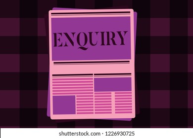 Writing note showing Enquiry. Business photo showcasing Asking for information Official investigation discover facts Inquiry