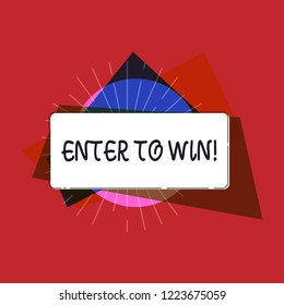Writing note showing Enter To Win. Business photo showcasing Sweepstakes Trying the luck to earn the big prize Lottery