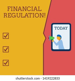 Writing note showing Financial Regulation. Business photo showcasing aim to Maintain the integrity of Finance System Geometrical background man chest holding megaphone speech bubble.