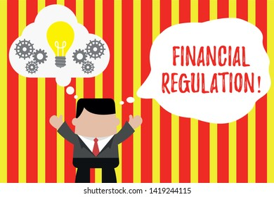 Writing note showing Financial Regulation. Business photo showcasing aim to Maintain the integrity of Finance System Man hands up imaginary bubble light bulb working together.