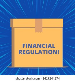 Writing note showing Financial Regulation. Business photo showcasing aim to Maintain the integrity of Finance System Close up front view brown cardboard sealed box lid. Blank background.