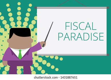 Writing note showing Fiscal Paradise. Business photo showcasing The waste of public money is a great concern topic Businessman standing in front projector screen pointing project idea.