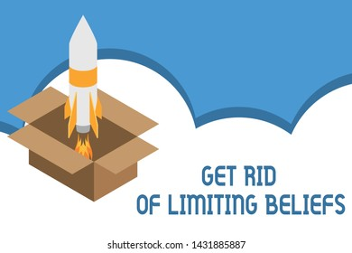 Writing note showing Get Rid Of Limiting Beliefs. Business photo showcasing remove negative beliefs and think positively Fire launching rocket carton box. Starting up project. Fuel inspiration.