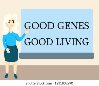 Writing note showing Good Genes Good Living. Business photo showcasing Inherited Genetic results in Longevity Healthy Life