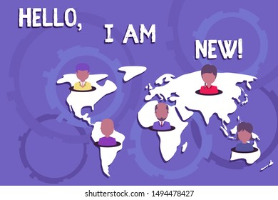 Writing note showing Hello I Am New. Business photo showcasing used as greeting or to begin telephone conversation Connection multiethnic persons all Global business earth map.