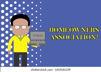 Writing note showing Homeowners Association. Business photo showcasing Organization with fee for upkeeps of Gated Community Standing man in suit wearing eyeglasses holding open laptop photo Art.