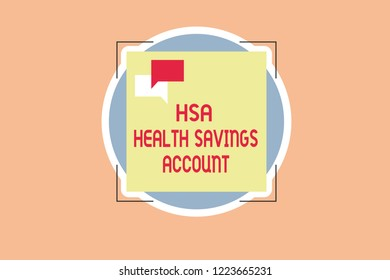 Writing note showing Hsa Health Savings Account. Business photo showcasing Supplements one s is current insurance coverage