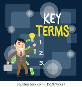 Writing note showing Key Terms. Business photo showcasing Words that can help a demonstrating in searching information they need Successful Businessman Generating Idea or Finding Solution.