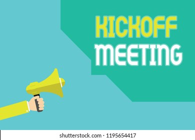 Writing note showing Kickoff Meeting. Business photo showcasing Special discussion on the legalities involved in the project