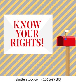 Writing note showing Know Your Rights. Business photo showcasing must have knowledge about what you owe to community White Envelope and Red Mailbox with Small Flag Up Signalling.