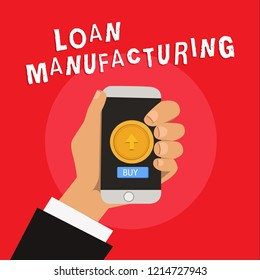 Writing note showing Loan Manufacturing. Business photo showcasing Bank Process to check Eligibility of the Borrower