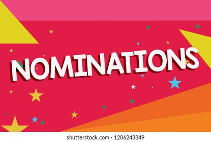 Writing note showing Nominations. Business photo showcasing Suggestions of someone or something for a job position or prize