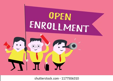 Writing note showing  Open Enrollment. Business photo showcasing The yearly period when people can enroll an insurance