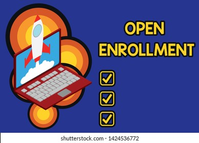 Writing note showing Open Enrollment. Business photo showcasing The yearly period when showing can enroll an insurance Rocket launching clouds laptop background. Startup project growing. SEO.