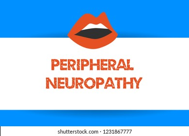 Writing note showing Peripheral Neuropathy. Business photo showcasing Condition wherein peripheral nervous system is damaged