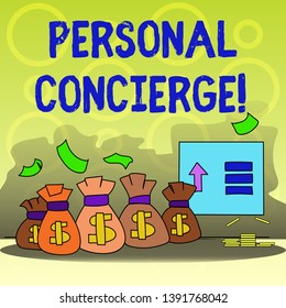 Writing note showing Personal Concierge. Business photo showcasing someone who will make arrangements or run errands Bag with Dollar Currency Sign and Arrow with Blank Banknote.