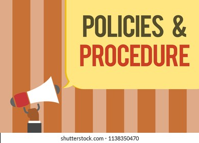 Writing note showing Policies and Procedure. Business photo showcasing list of rules defines customer and buyer rights Multiline text board typing make announcement declare messages idea.