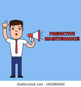 Writing note showing Predictive Maintenance. Business photo showcasing Predict when Equipment Failure condition might occur Man Speaking Through Laptop into Loudhailer Bubble Announce.