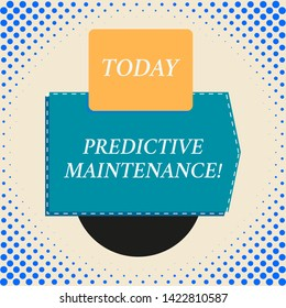 Writing note showing Predictive Maintenance. Business photo showcasing Predict when Equipment Failure condition might occur Rectangle square above semicircle down Geometrical background.