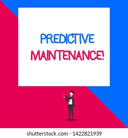 Writing note showing Predictive Maintenance. Business photo showcasing Predict when Equipment Failure condition might occur Isolated view man standing pointing upwards two hands big rectangle.